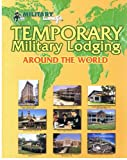 img - for Temporary Military Lodging Around the World book / textbook / text book