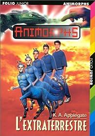 Animorphs, Tome 8 : L'Extraterrestre par Katherine A. Applegate