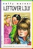 Leftover Lily, Sally Warner, 0375803475