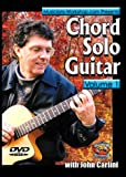 Chord Solo Guitar, Vol. 1 with John Carlini