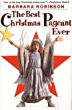 The Best Christmas Pageant Ever, Barbara Robinson, 0060250437
