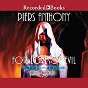 For Love of Evil: Incarnations of Immortality, Book Six | Piers Anthony
