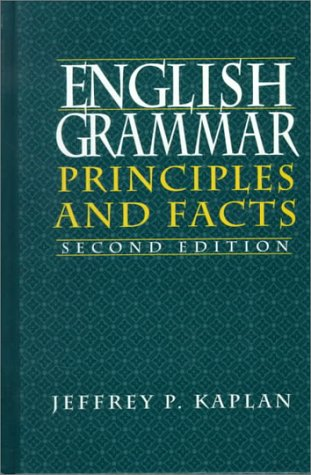English Grammar: Principles and Facts (2nd Edition)