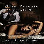 The Private Club 3 | J. S. Cooper,Helen Cooper