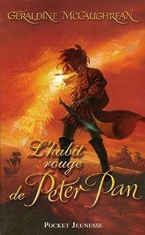 L'habit rouge de Peter Pan par McCaughrean
