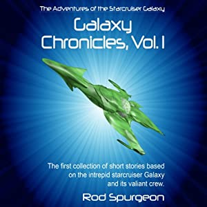 The Adventures of the Starcruiser Galaxy Audiobook