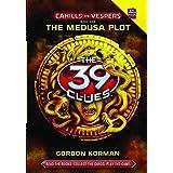 The Medusa Plot (The 39 Clues: Cahills vs. Vespers, Book 1)