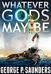 Whatever Gods May Be (English Edition)
