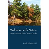 Meditation with Nature: Pinery Provincial Park, Ontario, Canada