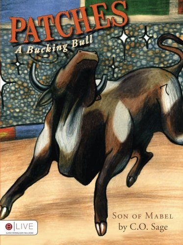 Patches, A Bucking Bull