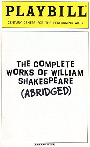 The Complete Works of William Shakespeare (Abridged) Playbill for the Broadway Engagement at Century Center for the Performing Arts - April 2002