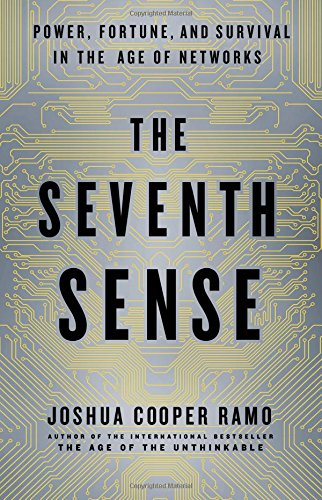 The Seventh Sense: Power, Fortune, and Survival in the Age of Networks ISBN-13 9780316285063