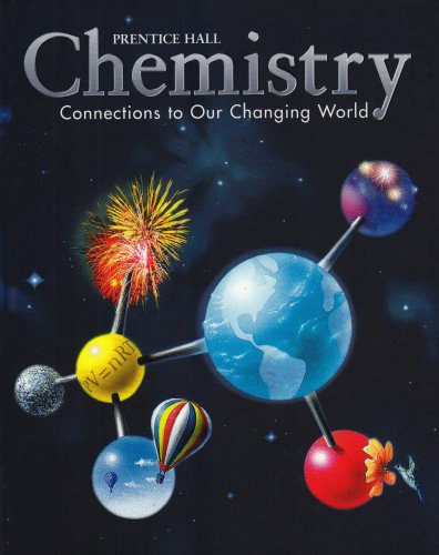 CHEMISTRY:CONNECTIONS TO OUR CHANGING WORLD REVISED 2ND EDITION STUDENT EDITION 2002C