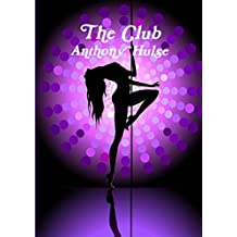 The Club by Anthony Hulse (2015-08-06)