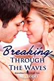 Breaking Through the Waves, E. Todd, 1495361454