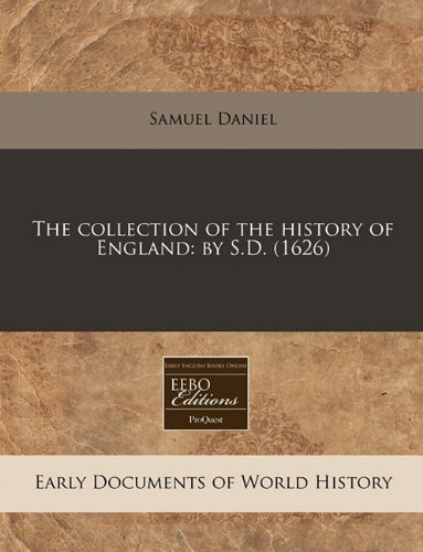 The collection of the history of England: by S.D. (1626) PDF