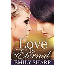 Love Is Eternal: A Lesbian Romance