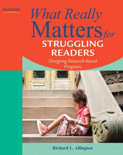 Download What Really Matters for Struggling Readers: Designing Research-Based Programs (3rd Edition) (What Really Matters Series) Pdf