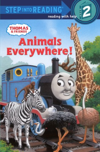 Read Online Animals Everywhere! (Turtleback School & Library Binding Edition) (Thomas & Friends: Step into Reading Step 2) ebook