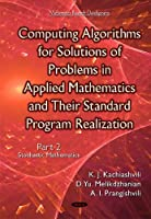 Computing Algorithms for Solutions of Problems in Applied Mathematics and Their Standard Program Realization: Stochastic Mathematics, Part 2 Front Cover