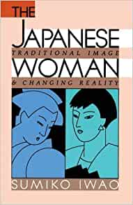 Japanese Woman by Iwao, Sumiko published by Free Press Paperback