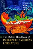 The Oxford Handbook of Indigenous American Literature, , 0199914036