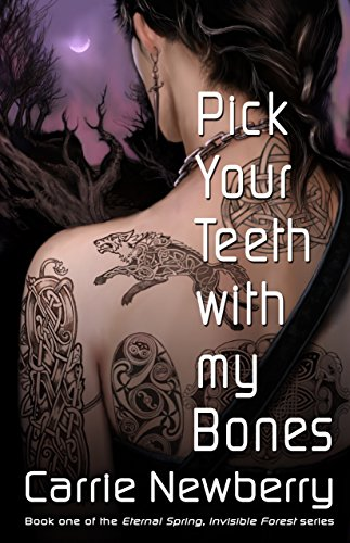 Pick Your Teeth With My Bones (Eternal Spring, Invisible Forest Book 1) Bone Tooth
