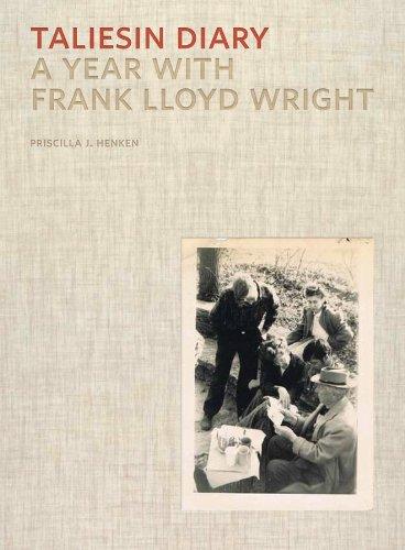 Taliesin Diary: A Year with Frank Lloyd Wright pdf epub