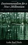 Environmentalism for a New Millennium, Leslie Paul Thiele, 019514984X
