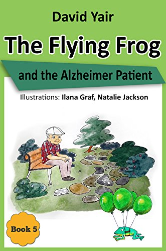 The Flying Frog And The Alzheimer Patient by David Yair ebook deal