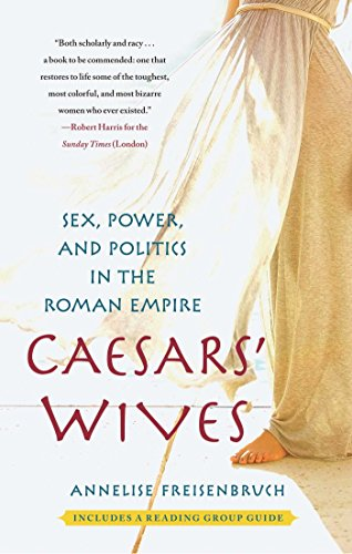 Caesars' Wives: Sex, Power, and Politics in the Roman - Caesars Shop Gift