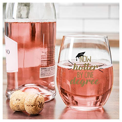 Graduation Wine Glass Gift – Now Hotter by One Degree – 15oz Stemless Wine Glass Great Gift for College and High School…