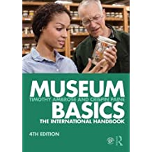 Museum Basics: The International Handbook