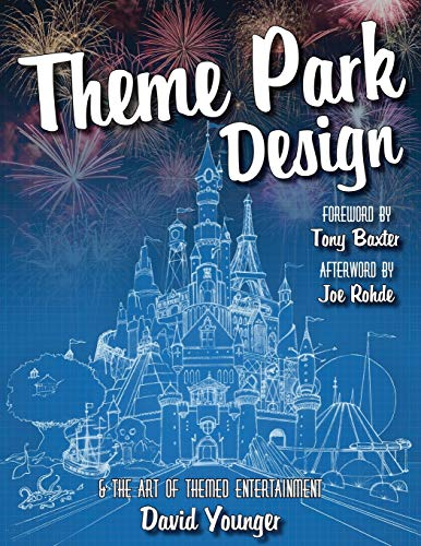 Theme Park Design & The Art of T...