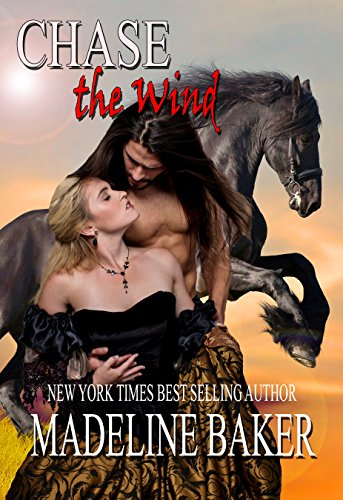Chase the Wind (Apache Runaway Book 2)