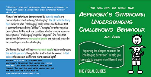 Asperger's Syndrome: Understanding Challenging Behaviour: by the girl with  the curly hair (The Visual Guides Book 17)