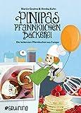 Pinipas Pfannkuchenbäckerei: Die leckersten Pfannkuchen aus Europa (Pinipas Abenteuer / Eine himmlische Pfannkuchensuche durch Europa)