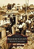 Beaufort County, North Carolina, Louis Van Camp, 0738506613