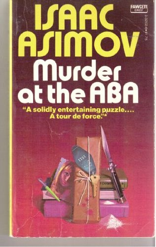 Murder at the ABA, Asimov, Isaac