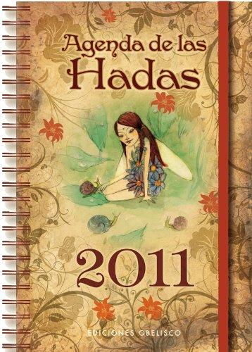 AGENDA 2011 DE LAS HADAS (AGENDAS): Amazon.es: Aa.Vv.: Libros