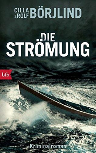 Die Strömung: Kriminalroman (Die Rönning/Stilton-Serie, Band 3)