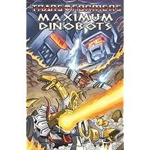 Transformers: Maximum Dinobots (Transformers (Idw)) by Simon Furman (2009-07-23)