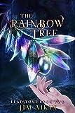 The Rainbow Tree (Leafstone Book 2)
