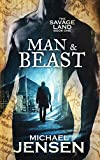 Man & Beast (The Savage Land Book 1)