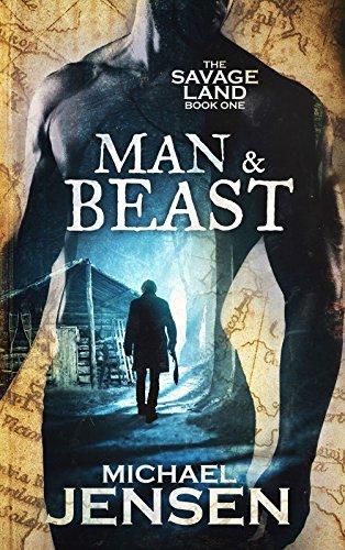 Man & Beast (The Savage Land Book 1)