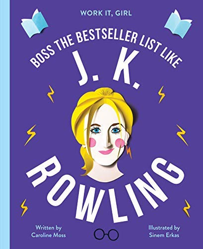 J. K. Rowling: Boss the bestseller list like (Work It, Girl) (English Edition)
