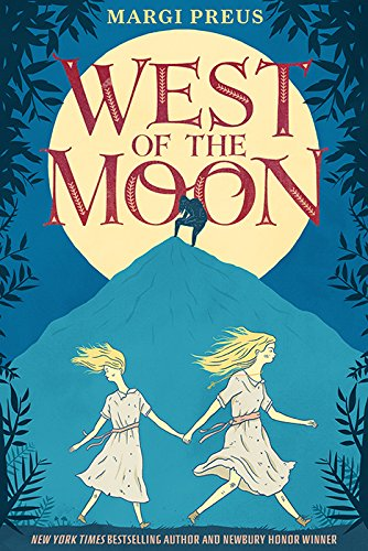 West of the Moon by [Preus, Margi]