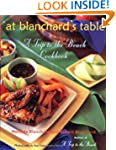 At Blanchard's Table: A Trip to the B...