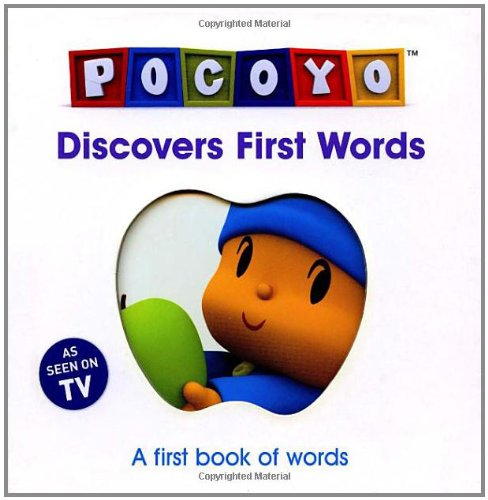 Read Online Pocoyo Discovers First Words: A First Book of Words PDF
