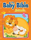 The Baby Bible Animals, Robin Currie, 1434765415